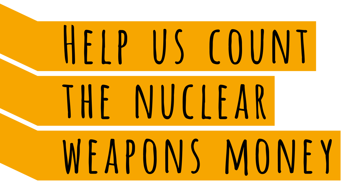 Count the Money | Move the Nuclear Weapons Money